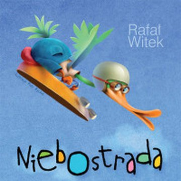 Bajka - Niebostrada