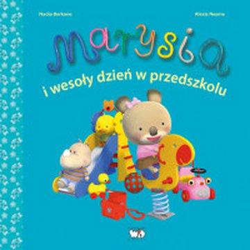 Wydawnictwo Debit - Marysia i wesoły dzień w przedszkolu