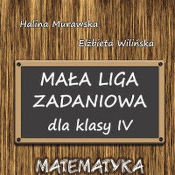 Aksjomat Piotr Nodzyński - Mała Liga Zadaniowa dla klasy IV szkoły podstawowej. Matematyka