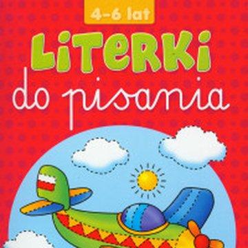 Literka - Literki do pisania 4-6 lat