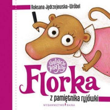 Bajka - Florka. Z pamiętnika ryjówki