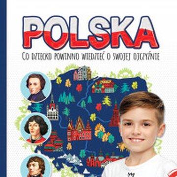 Aksjomat - Polska. Co dziecko powinno wiedzieć o swojej ojczyźnie