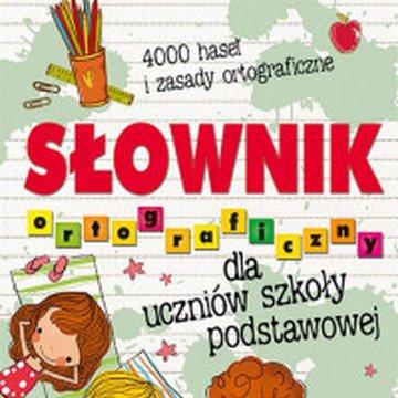 Aksjomat - Słownik ortograficzny dla uczniów szkoły podstawowej