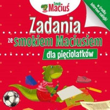 Dragon - Zadania ze smokiem Maciusiem dla pięciolatków