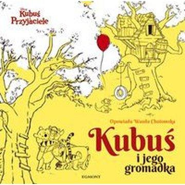 Egmont - Kubuś i jego gromadka Kubuś i przyjaciele