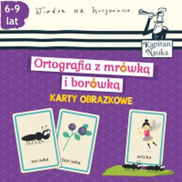 Kapitan Nauka - Karty obrazkowe. Ortografia z mrówką i borówką