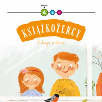 Wilga / GW Foksal - Książkożercy. Kolega z okna