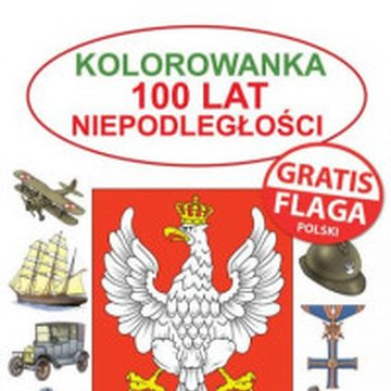 Martel - Kolorowanka. 100 lat niepodległości + flaga