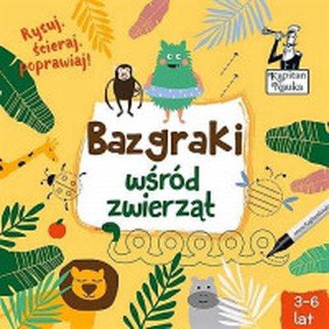 Kapitan Nauka - Bazgraki wśród zwierząt, 3-6 lat