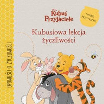Egmont - Kubuś i Przyjaciele. Kubusiowa lekcja życzliwości
