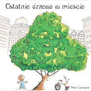 Adamada - Ostatnie drzewo w mieście