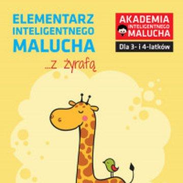 Akademia Inteligentnego Malucha - Elementarz inteligentnego malucha z żyrafą