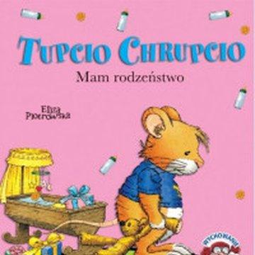 Wilga / GW Foksal - Tupcio Chrupcio. Mam rodzeństwo