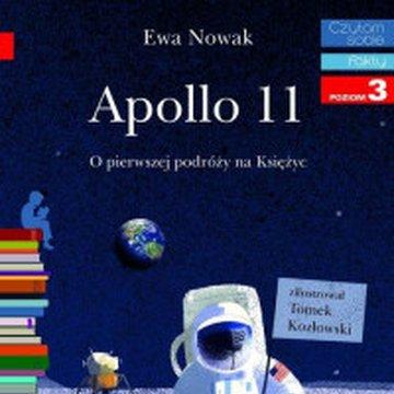 Egmont - Czytam sobie. Poziom 3. Apollo 11. O pierwszym lądowaniu na Księżycu