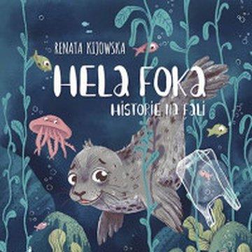 Znak - Hela Foka. Historie na fali