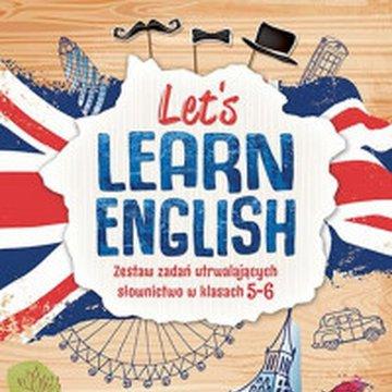 Aksjomat - Let's learn English. Zestaw zadań utrwalających słownictwo w klasie 5-8