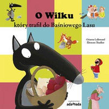 Adamada - O Wilku, który trafił do Baśniowego Lasu