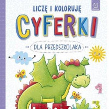 Aksjomat - Cyferki dla przedszkolaka. Liczę i koloruję