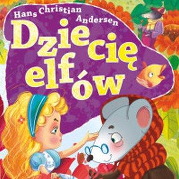 BOOKS - Dziecię elfów. Ilustrowana lektura