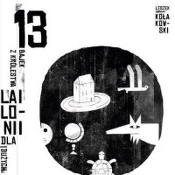 Znak - 13 bajek z królestwa Lailonii dla dużych i małych
