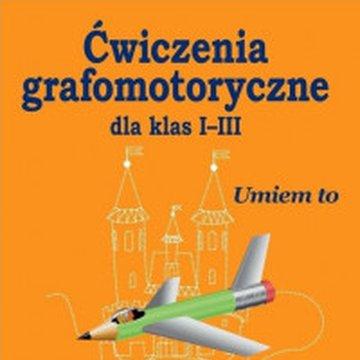 Wydawnictwo Pedagogiczne ZNP - Ćwiczenia grafomotoryczne dla klas I-III