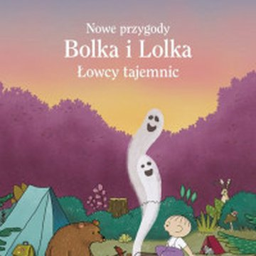 Znak - Nowe przygody Bolka i Lolka. Łowcy tajemnic