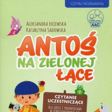 Harmonia - Antoś na zielonej łące. Czytanie uczestniczące dla dzieci z trudnościami w porozumiewaniu się