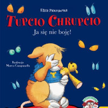 Wilga / GW Foksal - Tupcio Chrupcio. Ja się nie boję!