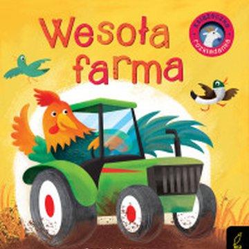 Wilga / GW Foksal - Książka rozkładanka. Wesoła farma