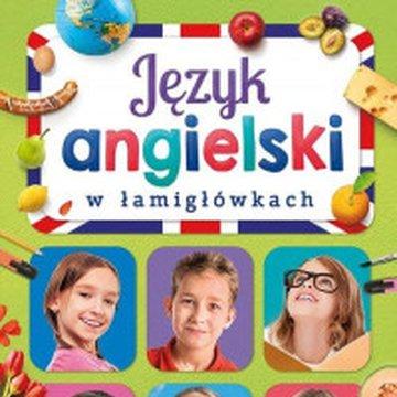 Aksjomat - Język angielski w łamigłówkach. Słownictwo dla klas 4-8 szkoły podstawowej