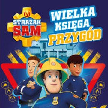 Olesiejuk Sp. z o.o. - Strażak Sam. Wielka księga przygód