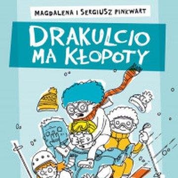 Akapit-Press - Drakulcio ma kłopoty. Mistrz jazdy na krechę