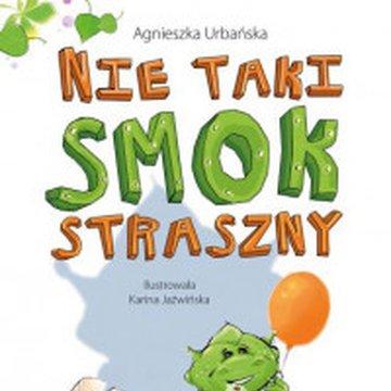 Agnieszka Urbańska - Nie taki smok straszny