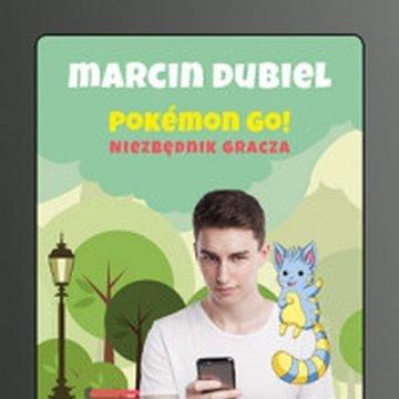 Znak - Pokémon GO: Niezbędnik gracza. Nieoficjalny przewodnik