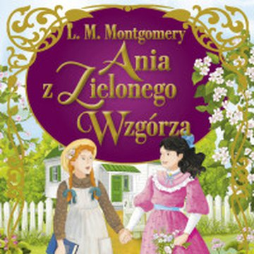 BOOKS - Ania z Zielonego Wzgórza