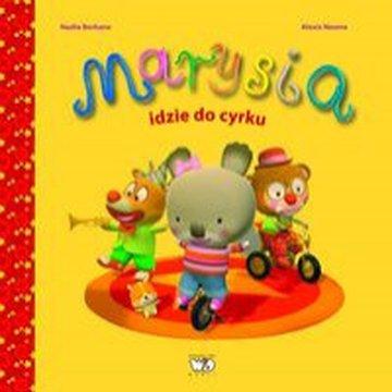 Wydawnictwo Debit - Marysia idzie do cyrku