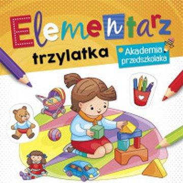 Aksjomat - Elementarz 3 latka. Akademia przedszkolaka
