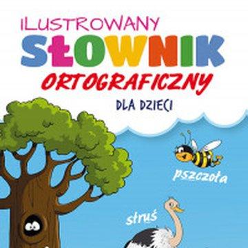 Martel - Ilustrowany słownik ortograficzny dla dzieci