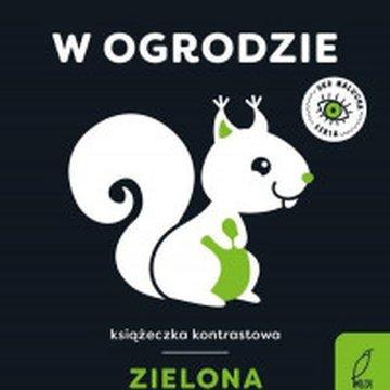 Wilga / GW Foksal - Oko malucha. W ogrodzie