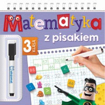 Aksjomat - Matematyka z pisakiem. Klasa 3. Liczę i zmazuję