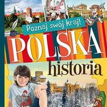 Aksjomat - Poznaj swój kraj. Polska historia