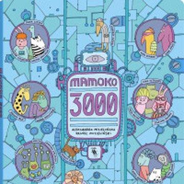 Dwie siostry - Mamoko 3000
