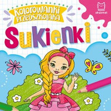 Aksjomat - Kolorowanki przedszkolaka. Sukienki
