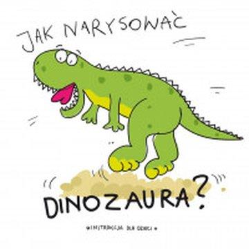 Wilga / GW Foksal - Jak narysować dinozaura?