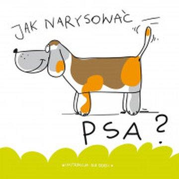 Wilga / GW Foksal - Jak narysować psa?